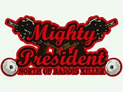 MIGHTY PRESIDENT from 美唄