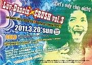 Luv-Dancin'×CRUSH @福岡