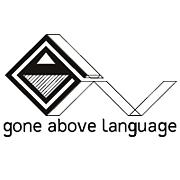 Gone Above Language(G.A.L)