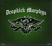 Dropkick Murphys ♣