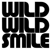 WILD WILD SMILE