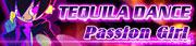テキーラダンス〜Passion Girl〜