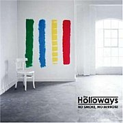 The Holloways ホロウェイズ
