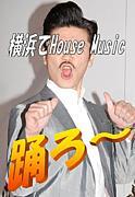 横浜でHouse Music