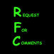 RFC - Request for Comments