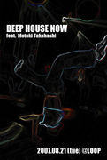 DEEP HOUSE NOW