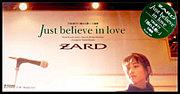 Just believe in love / ZARD