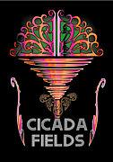 CICADA FIELDS