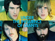 Under The Influence Of Giants