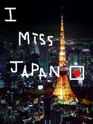 I MISS JAPAN