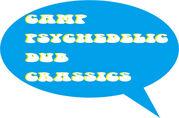 CAMP PSYCHEDELIC DUB CRASSICS