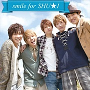 ♪ smile for SHU★I ♪