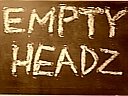 EMPTY HEADZ