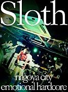 Sloth [1stALBUM製作中]