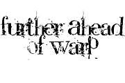 Further Ahead Of Warp