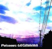 Poisonous GOSMANIA☆