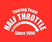 HALF THROTTLE