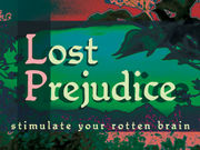 Lost Prejudice