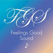 FEELINGS GOOD SOUND