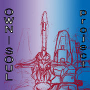 『project OWN-SOUL』