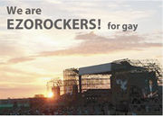 We are EZOROCKERS! for gay
