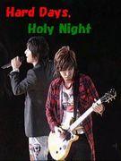 Hard Days,Holy Night