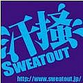 ● Sweat Out ●