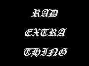RET 〜RAD EXTRA THING〜