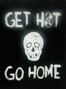 GET HOT or GO HOME!!