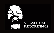 slowhouse