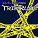 男装Cafe&Bar TRIP!RUSH!