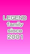 LEGEND family