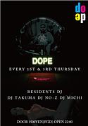 D O P E @ Club Deep