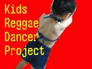 KIDS��REGGAE��DANCER��PROJECT