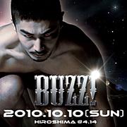"""""""BUZZ!2010COSMIC""""★10/10(sun)"""