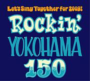 Rockin'YOKOHAMA150
