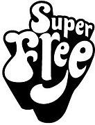 super free 『スーパーフリー』