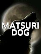 MATSURI-DOG