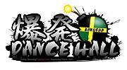 爆発DANCE HALL