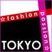 ☆fashion×passion☆ TOKYO
