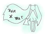 Love × War
