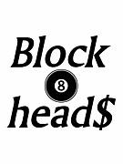 Block head$