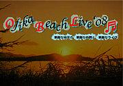 Ojika Beach Live'08