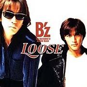 B'z 『LOOSE』