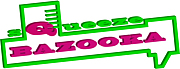 sQueeze BAZOOKA