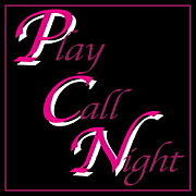 PLAY CALL NIGHT