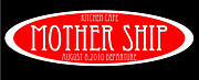 KITCHIN CAFE MOTHER SHIP