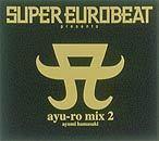 ayu-ro mix でブチアガル!!