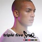 ★TRIPLE FIVE SOUL★