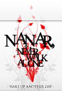 NANAR, Never Walk Alone